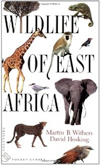 Wildlife of East Africa by Martin B. Withers